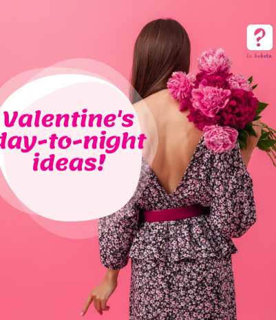 Valentine's Day-to-Night Ideas